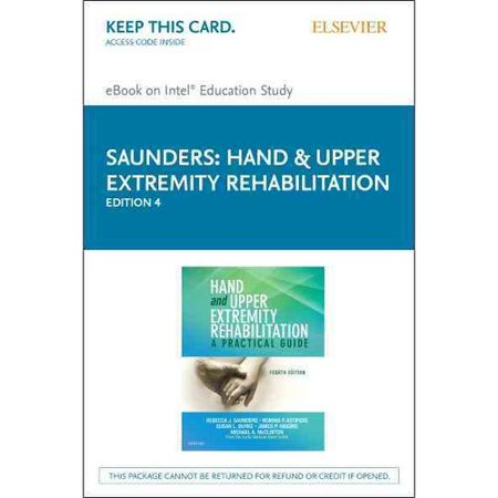 Hand & Upper Extremity Rehabilitation eBook on Intel Educational Study Access Code: A Practical Guide