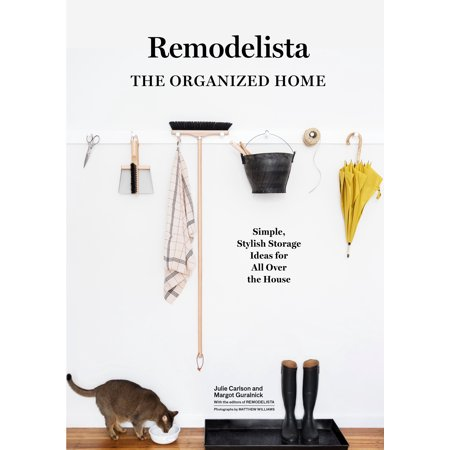 Remodelista: The Organized Home - Hardcover
