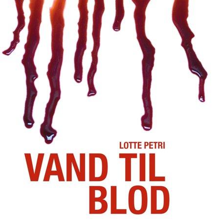 Selma-serien, bind 2: Vand til blod (uforkortet) - Audiobook - Vand Kids