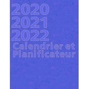 2020 2021 2022 Calendrier et Planificateur: Carnet de Notes de Trois Ans pour la Planification D'événements et de Dates (Paperback)
