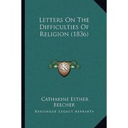 Letters on the Difficulties of Religion (1836)