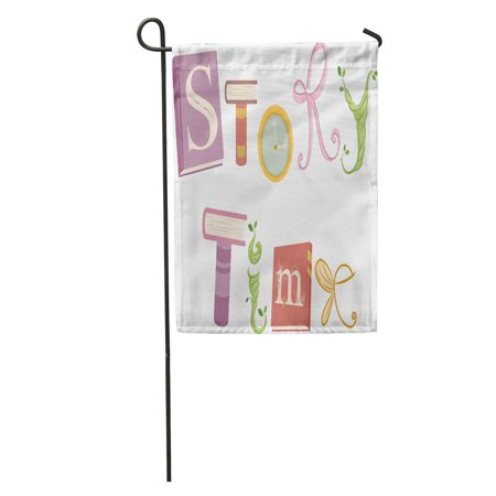 SIDONKU Whimsical Featuring Vines Ribbons Wings and Storybooks That Spell The Words Story Time Garden Flag Decorative Flag House Banner 12x18 inch