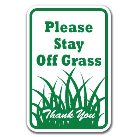 Please Stay Off Grass Thank You Sign 12