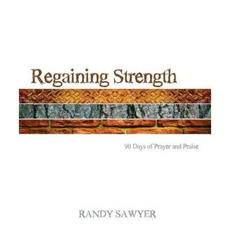 Regaining Strength: 90 Days of Prayer and Praise - eBook