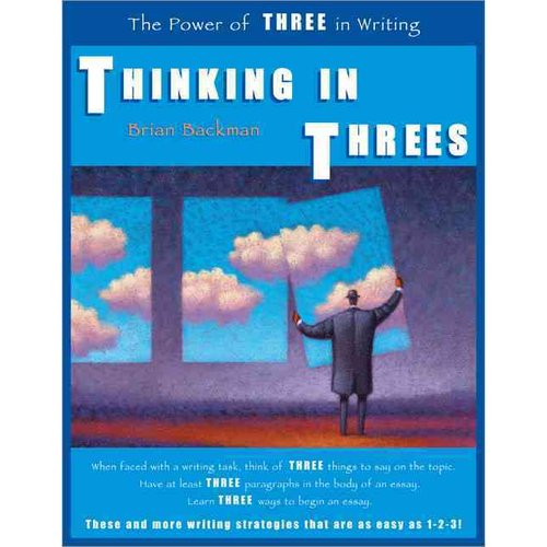 Thinking in Threes: The Power of Three in Writing