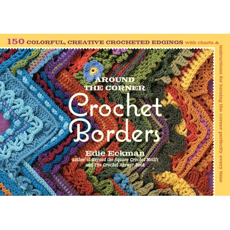 Crochet Tailored Split Corner Bedskirt - Around the Corner Crochet Borders : 150 Colorful, Creative Edging Designs with Charts and Instructions for Turning the Corner Perfectly Every Time