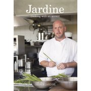 Jardine : Cooking with an Accent