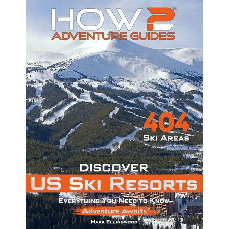How2 Adventure Guides: Discover US Ski Resorts - eBook