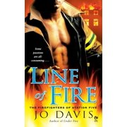 Line of Fire : The Firefighters of Station Five