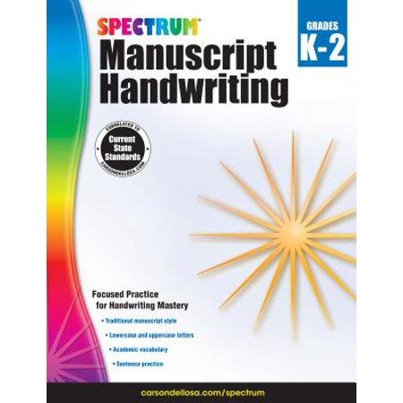 Spectrum Manuscript Handwriting, Grades K - - Modern Manuscript Handwriting