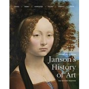 Janson's History of Art : The Western Tradition Reissued Edition