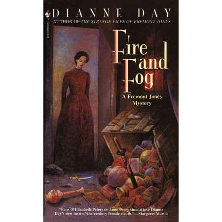 Fremont Series - Fire and Fog : A Fremont Jones Mystery