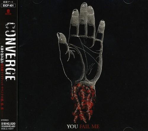 Converge - You Fail Me [CD]