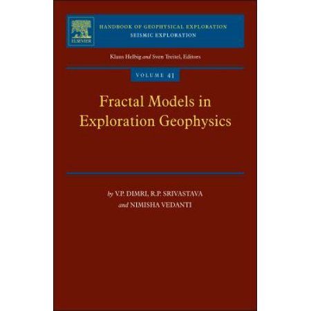 Fractal Models In Exploration Geophysics  Applications To Hydrocarbon Reservoirs