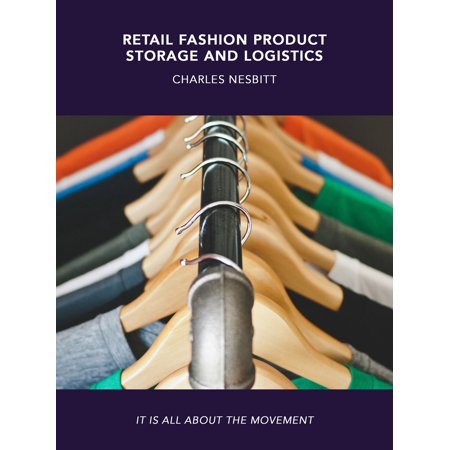 Retail Fashion Product Storage and Logistics - (Store Fashion)