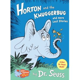 Horton And The Kwuggerbug More Lost Stories