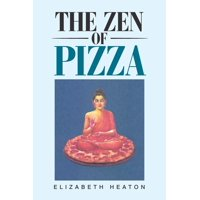 The Zen of Pizza