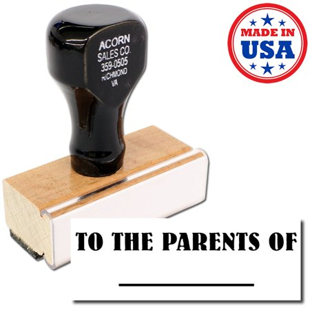 To The Parents Of Rubber Stamp
