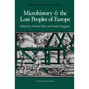 Microhistory and the Lost Peoples of Europe