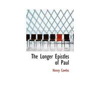 The Longer Epistles of Paul