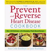 The Prevent and Reverse Heart Disease Cookbook - eBook