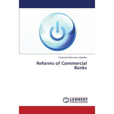 Reforms Of Commercial Banks