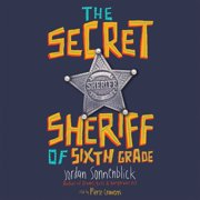 The Secret Sheriff of Sixth Grade - Audiobook