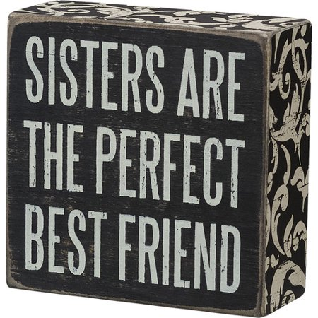 Primitives by Kathy, INc. Sisters Are Perfect Block Decor