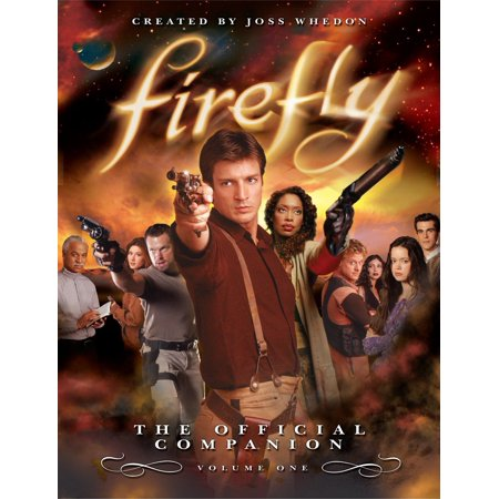 Firefly: The Official Companion : Volume