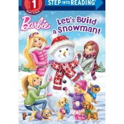 Barbie (Step Into Reading): Let's Build a Snowman (Hardcover)