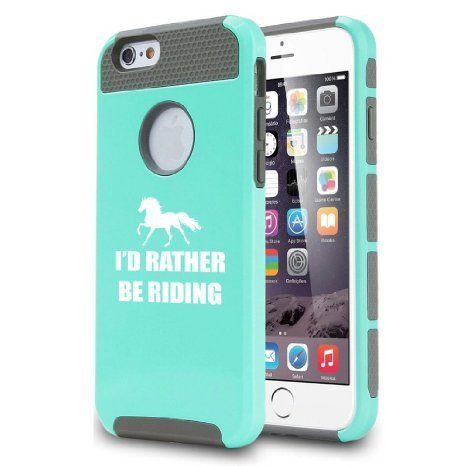Apple iPhone 6 6s Hybrid Shockproof Impact Hard Cover / Soft Silicone Rubber Inside Case I'd Rather Be Riding Horse (Teal/Gray),MIP