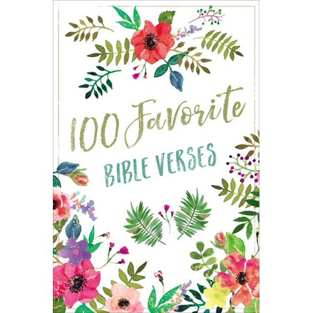100 Favorite: 100 Favorite Bible Verses (Bible Verse About Tears Of A Woman)