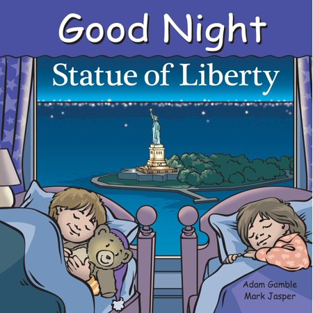 Good Night Statue of Liberty (Board Book) (5 Facts About The Statue Of Liberty)