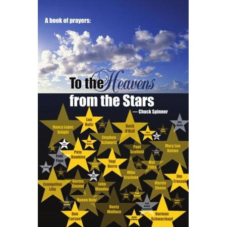 A Book Of Prayers  To The Heavens From The Stars