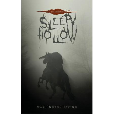 The Legend of Sleepy Hollow : The Original 1820 (Sleepy Hollow Halloween Horseman's Hollow)