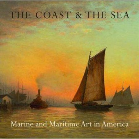 The Coast   The Sea  Marine And Maritime Art In America  At The New York Historical Society