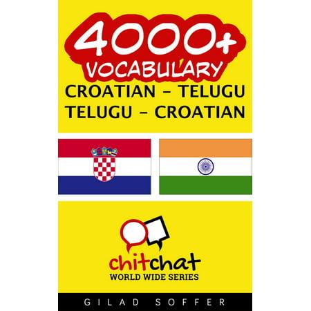 4000+ Vocabulary Croatian - Telugu - eBook (All The Best Telugu)