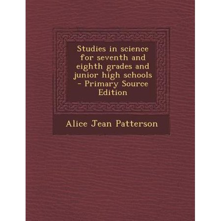 Studies in Science for Seventh and Eighth Grades and Junior High Schools (8th Grade Graduation Gifts)