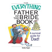 The Everything Father Of The Bride Book - eBook