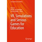 VR, Simulations and Serious Games for Education - eBook