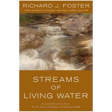 Streams of Living Water : Essential Practices from the Six Great Traditions of Christian Faith - Christian Tradition Of Halloween