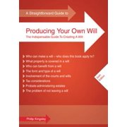 A Straightforward Guide To Producing Your Own Will - eBook