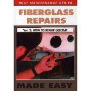 Fiberglass Repairs, Vol. 2: How To Repair Gelcoat by