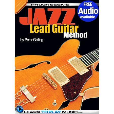 Jazz Lead Guitar Lessons for Beginners - eBook