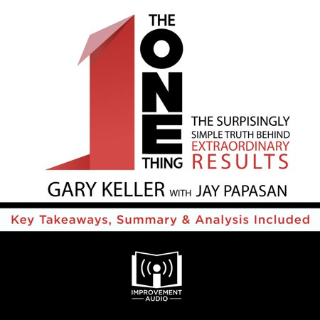 The ONE Thing by Gary Keller - Audiobook