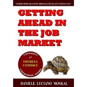 Getting ahead in the Job Market (Paperback)