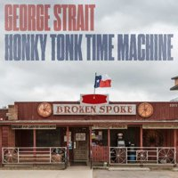 George Strait - Honky Tonk Time Machine - Vinyl