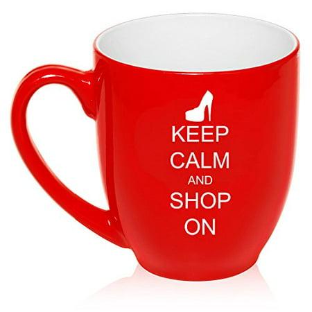 16 oz Large Bistro Mug Ceramic Coffee Tea Glass Cup Keep Calm and Shop On High Heel (Red)