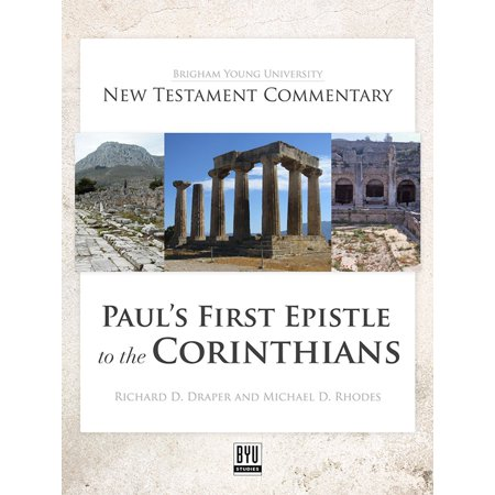 Paul's First Epistle to the Corinthians: BYU New Testament Commentary Series -