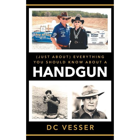 (just About) Everything You Should Know about a Handgun (Other) thumbnail